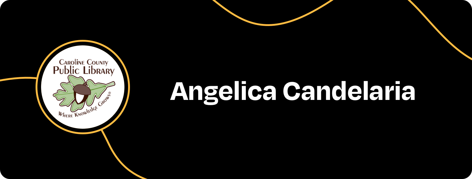 Img: Angelica Candelaria at Caroline County Public Library