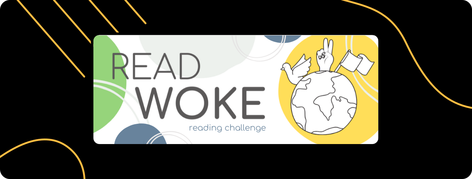 An image of the Read Woke challenge banner, which promotes reading diverse books